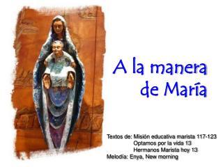 A la manera  de María