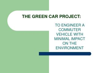 THE GREEN CAR PROJECT: