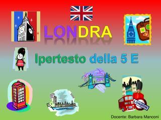 Lon dra
