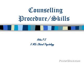 Counselling Procedure/Skills