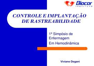 CONTROLE E IMPLANTA��O DE RASTREABILIDADE