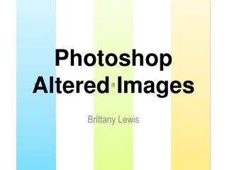 Photoshop Altered Images