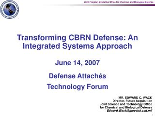 Transforming CBRN Defense: An Integrated Systems Approach