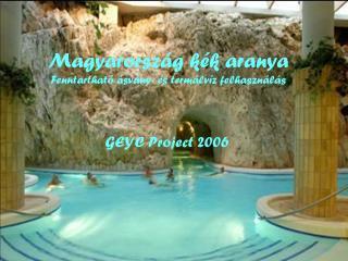 Magyarország kék aranya Fenntartható ásvány- és termálvíz felhasználás