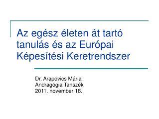 Az egész életen át tartó tanulás és az Európai Képesítési Keretrendszer