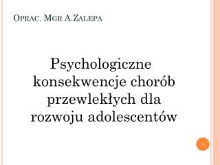 Oprac. Mgr  A.Zalepa