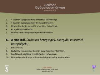 A Germán Gyógytudomány eredete és szellemisége. A Germán Gyógytudomány természettörvényei.