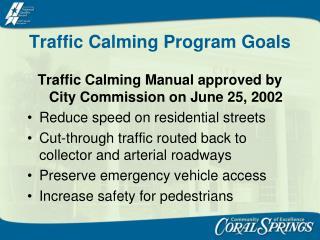 Traffic Calming Program Goals