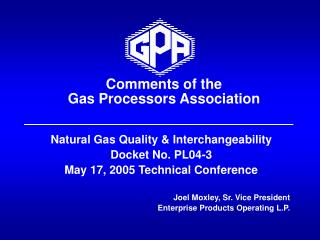 Comments of the  Gas Processors Association