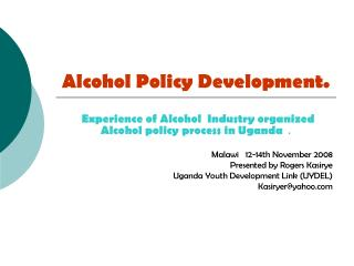 Alcohol Policy Development.