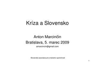 Kr�za a Slovensko