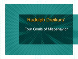 Rudolph Dreikurs