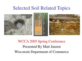 Selected Soil Related Topics