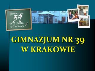 GIMNAZJUM NR  39 W KRAKOWIE
