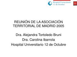 REUNIÓN DE LA ASOCIACIÓN TERRITORIAL DE MADRID 2005