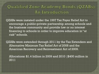 Qualified Zone Academy Bonds (QZABs):  An Introduction