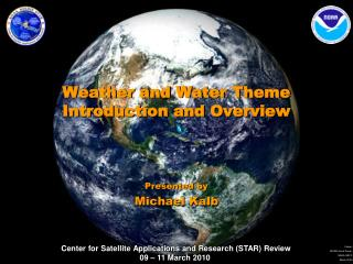 Weather and Water Theme Introduction and Overview