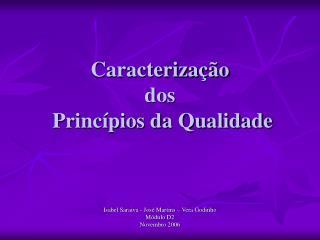 Caracterização  dos  Princípios da Qualidade