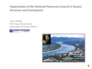 Organization of the National Payments Council in Russia: Structure and Participants