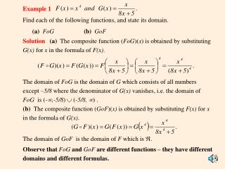 Example 1 Find each of the following functions, and state its domain.