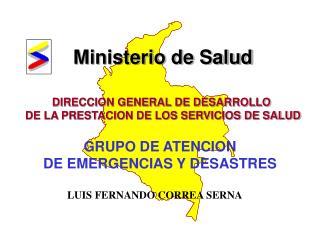 Ministerio de Salud DIRECCION GENERAL DE DESARROLLO  DE LA PRESTACION DE LOS SERVICIOS DE SALUD