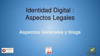 Identidad Digital : Aspectos Legales