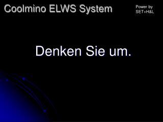 Coolmino ELWS System
