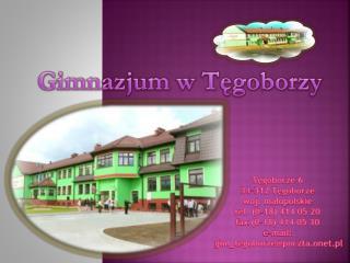 Gimnazjum w Tęgoborzy