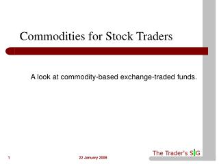 Commodities for Stock Traders