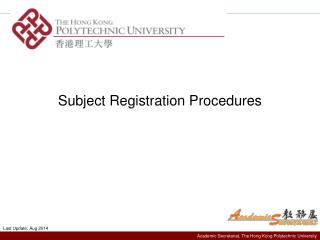Subject Registration Procedures