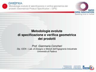 Metodologie evolute  di  specificazione e verifica geometrica  dei prodotti