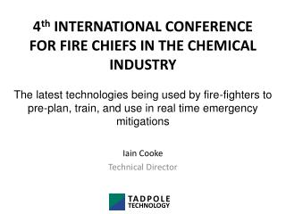 4 th  INTERNATIONAL CONFERENCE  FOR FIRE CHIEFS IN THE CHEMICAL INDUSTRY