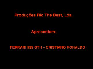 Produções Ric The Best, Lda.