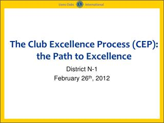 The Club Excellence Process (CEP):  the Path to Excellence