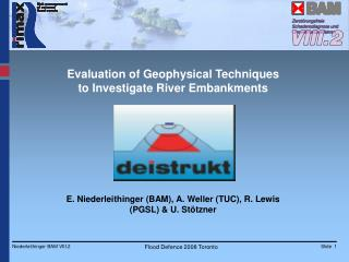 Evaluation of Geophysical Techniques to Investigate River Embankments
