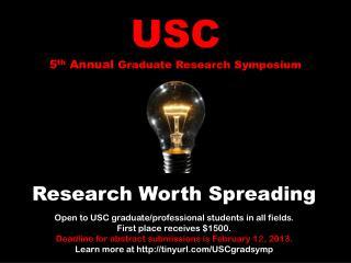 USC 5 th  Annual  Graduate Research Symposium