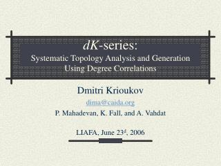 DK-series: Systematic Topology Analysis and Generation Using Degree Correlations
