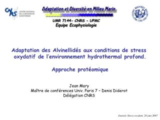Adaptation des Alvinellidés aux conditions de stress