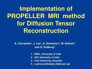 Implementation of   PROPELLER  MRI  method for Diffusion Tensor Reconstruction