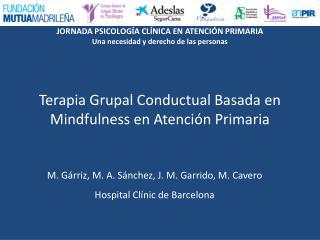 Terapia Grupal Conductual Basada en Mindfulness en Atención Primaria