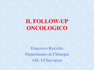 IL FOLLOW-UP ONCOLOGICO