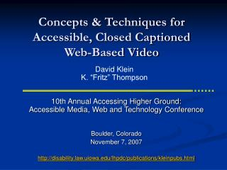 Concepts & Techniques for Accessible, Closed Captioned Web-Based Video