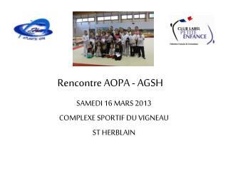 Rencontre AOPA - AGSH