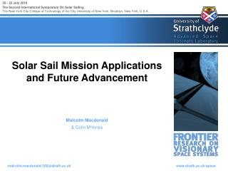 Solar Sail Mission Applications and Future Advancement