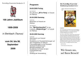 100 Jahre Jubiläum 1909-2009 in Steinbach (Taunus) vom 04. bis 06. September 2009
