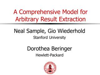 A Comprehensive Model for Arbitrary Result Extraction
