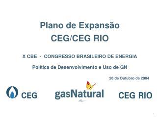 Plano de Expansão  CEG/CEG RIO X CBE  -  CONGRESSO BRASILEIRO DE ENERGIA