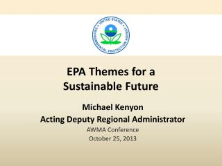EPA Themes for a  Sustainable Future