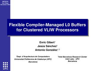 Flexible Compiler-Managed L0 Buffers for Clustered VLIW Processors