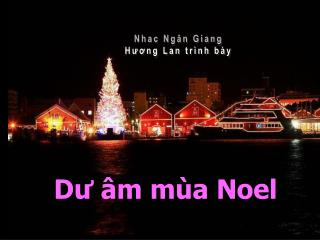 Dư âm mùa Noel